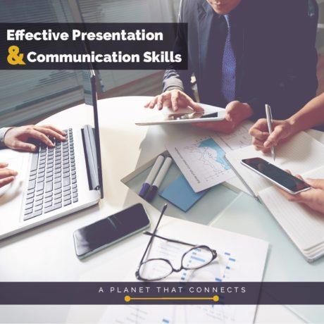 Effective Presentation and Communication Skills
